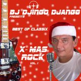 Best of X-mas Rock Vol.1 presented by DJ Djingo Django