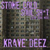STONE COLD SOUL SH*T