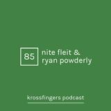 Krossfingers 85 by Nite Fleit & Ryan Powderly