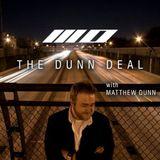 The Dunn Deal with Matthew Dunn episode 015