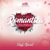 Reggaeton Romantico Flow Mix By Dj Nef M.R.