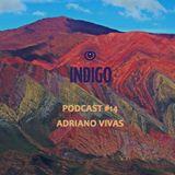 INDIGO PODCAST 14   Adriano Vivas