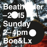 Beatherder 2015 Sunday 2-4pm Ring Stage Boe&Lx