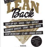 Lean Back: Thot Bangers