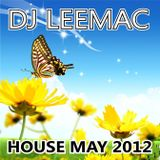 DJ LeeMac presents House May 2012