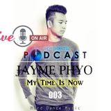Jayme Phyo - My Time Is Now (003)[HDM]