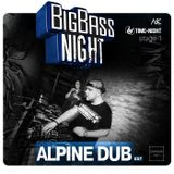 Alpine Dub - Big Bass Night 2.0