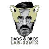 DADSANDBROS LAB_02 MIX