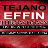 TEJANO FN THROWDOWN LIVE [KNON 89.3] [JUNE 12 2014] DJ JIMI M!! WILD THURSDAY KREW DAYS