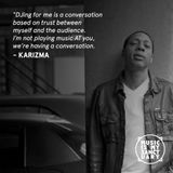 Interview: KARIZMA (Baltimore) - Discussion hosted by LEXIS