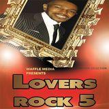 Lovers Rock Vol 5 - Chuck Melody