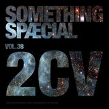 SOMETHING SPÆCIAL Vol.38 by 2CV