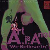 Art Is Anal - We Believe In [M.I.L.K. Corp|MKC CD 01]