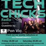 TechChicks Radio Live mix from PON VIO 20-02-2016