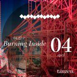 Tanzen. Guest Mix: Burning Inside (2012-04-27)