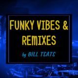 FUNKY VIBES & REMIXES