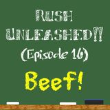 Rush Unleashed!! (Episode 16)