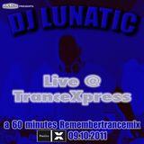 DJ Lunatic live in the Mix @ TranceXpress (Radio X) 09.10.11 (incl. Interview)