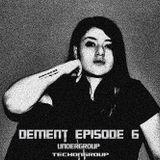 Dement Episode 6 / Elyan X