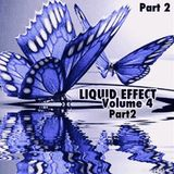 LIQUID EFFECT (VOLUME 4 )  *JAN 2019* (PART 2)
