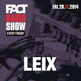 2014.11.28 FACT Radio Show feat. LEIX