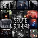 Desolate Discotheque #02 (Post Punk, Coldwave, Synth)