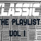 Klassic - The Playlist Vol 1