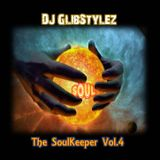 DJ GlibStylez - The SoulKeeper Vol.4 (R&B NeoSoul Mix)
