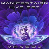 Manifestation (Live Set)