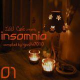 IGU Cafe presents Insomnia 01