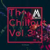 DJ Mixxed Presents: The Chillout Vol 3