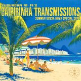 Caipirinha Transmissions - Mai Tai Transmission's Summer Bossa Nova Special 2018