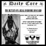 THE RETURN OF A REAL HARDCORE BASTARD / KORE K LEU / 3BONES RECORDZ