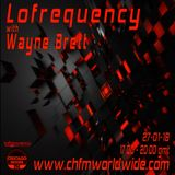 Wayne Brett's Lofrequency show on Chicago House FM 27-01-18