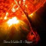 SILENCE IS GOLDEN II - SKIPPER DFS