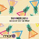 Dance Thrills | more | DJ Tal Mor | Summer 2016