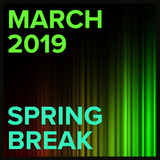 March 2019: Spring Break
