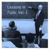 Lessons in Funk: Volume 1