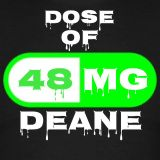 dosE of deanE {48mg}