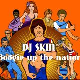 DJ Skin – boogie up the nation