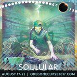 Soulular - Live at Symbiosis Oregon Eclipse Gathering 2017