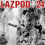 Lazpod 24