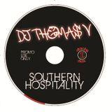 DJ THOMAS V - Southern Hospitality 2009
