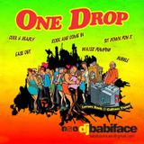 ONE DROP 'LOVERS ROCK & CULTURE MIX' BY DJ BABIFACE