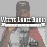 White Label Radio Ep. 322
