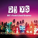 Dj XS 80's Soul & Funk Grooves (DL Link in Info)