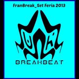 FranBreaK_Set Feria 2013