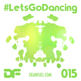 DEAN FUEL - Lets Go Dancing - 015 (LIVE from ULTRA South Africa 2020)