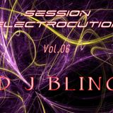 DJ BLING - SESSION ELECTROCUTION - Vol.06