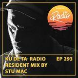 KU DE TA Radio #293 Pt. 2 Resident mix by Stu Mac